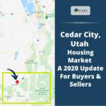 2020 Cedar City, Utah Housing Market Update For Buyers - Sellers