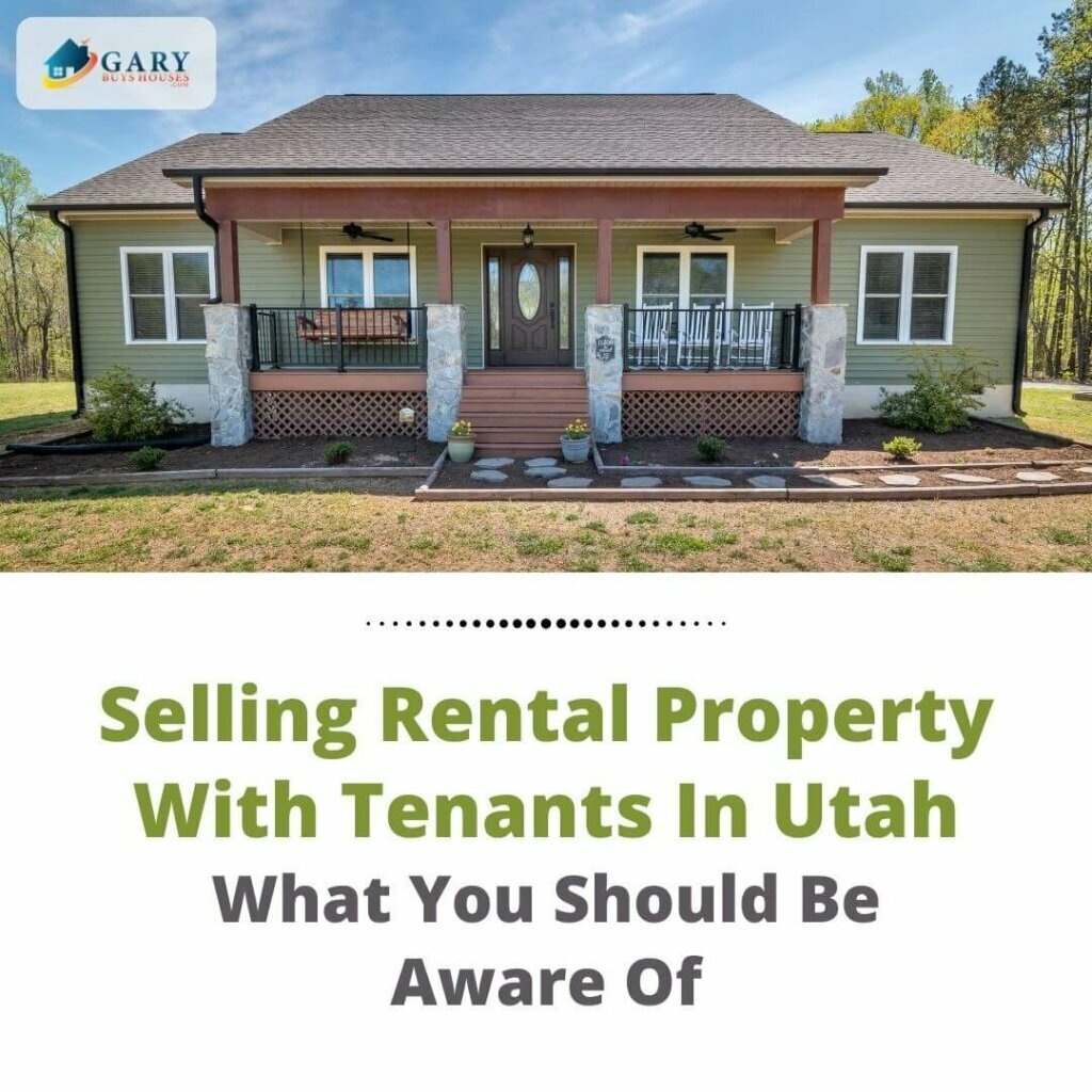 sell-rental-property-Utah-with-Tenants
