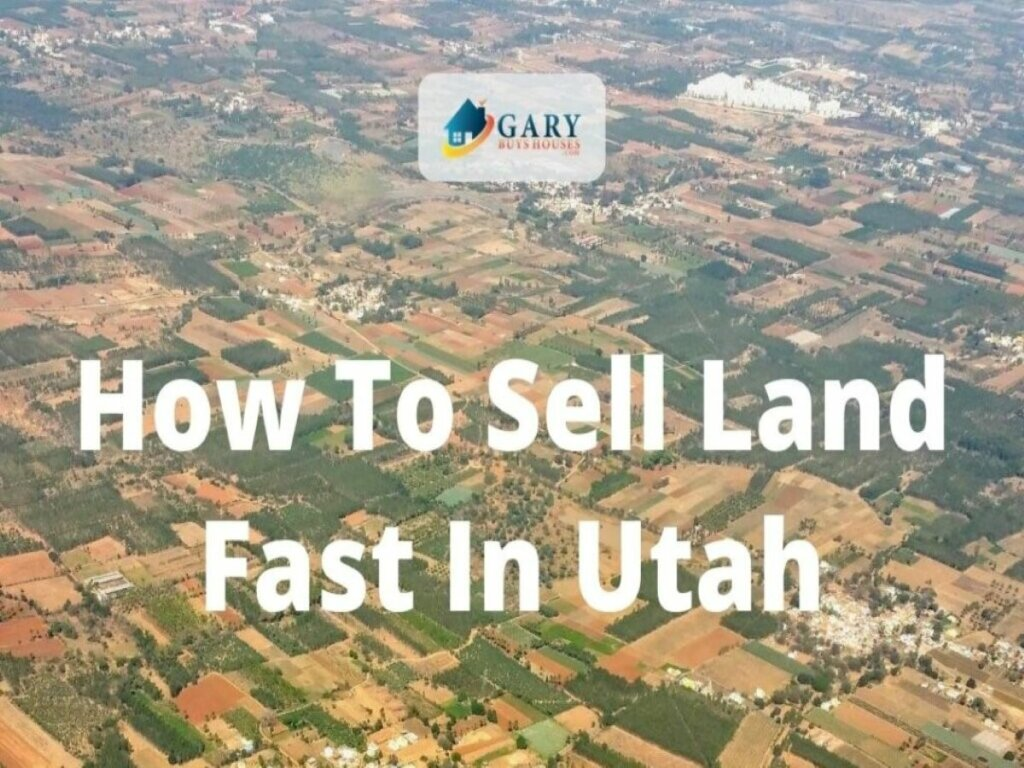 How-to-sell-Land-Fast-in-Utah