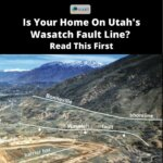 Is Your Home On Utah's Wasatch Fault Line? Read This First