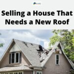 selling a house that needs a new roof in utah - selling as is