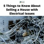 Selling House Electrical Issues messy wires in electrical box