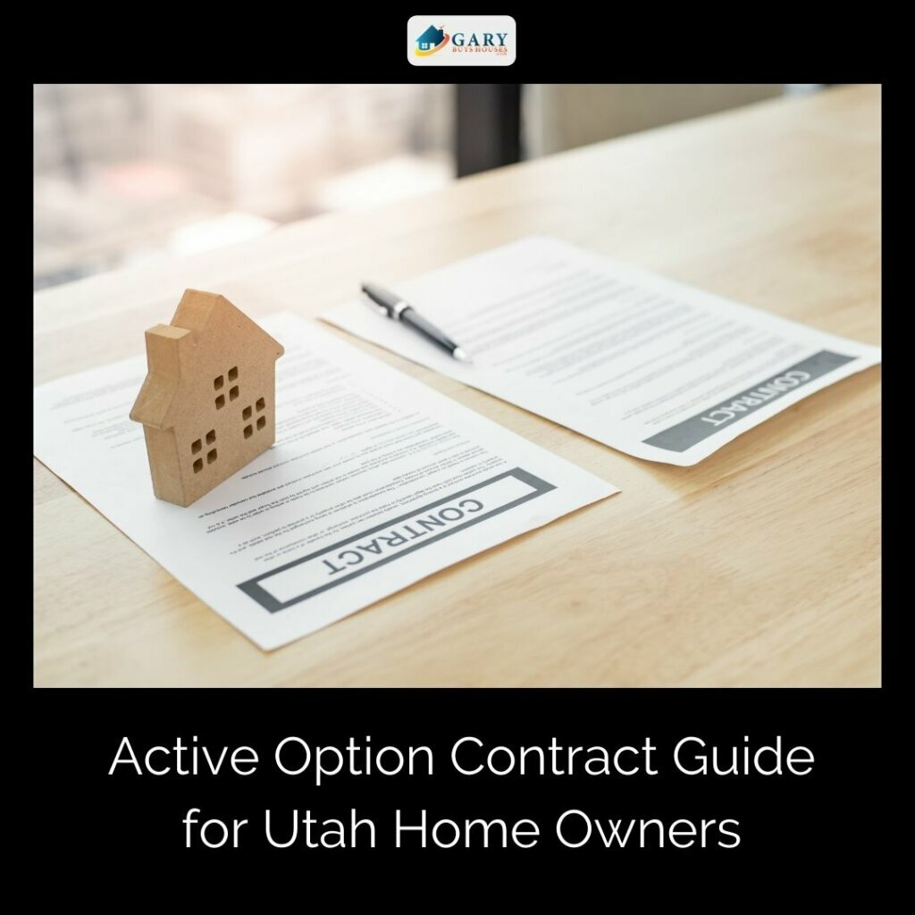 Active-Option-Contract-Guide-for-Utah-Home-Owners-on-table