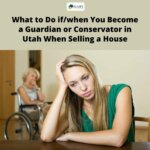 What-to-Do-ifwhen-You-Become-a-Guardian-or-Conservator-younger-lady-with-older-lady-Selling-a-House