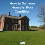 How to Sell your House in Poor Condition