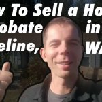 How To Sell a House in Probate in Shoreline, WA