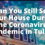 Sell Your House During Coronavirus Tulsa