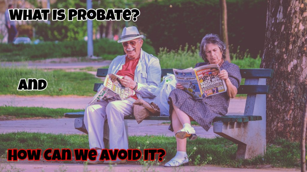 Tips to avoid probate in fort myers florida