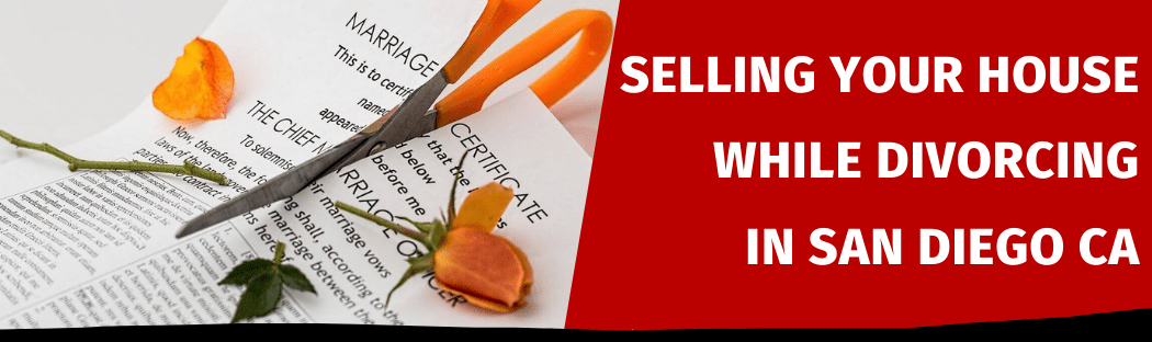Selling Your House In San Diego CA