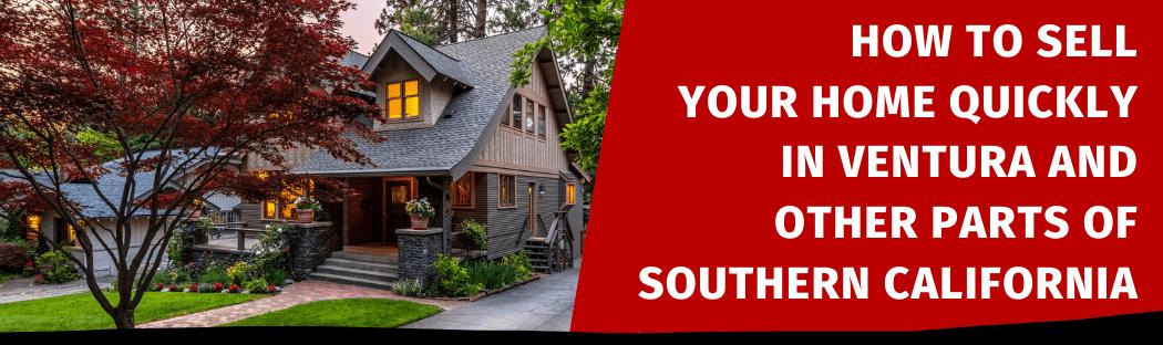 Selling My House In Ventura CA