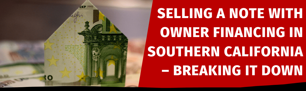 Selling My House In Southern California