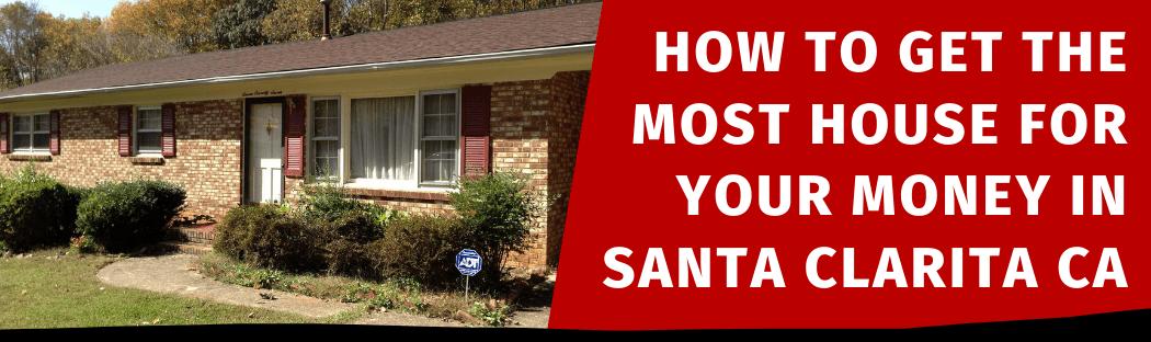 Selling My House In Santa Clarita CA