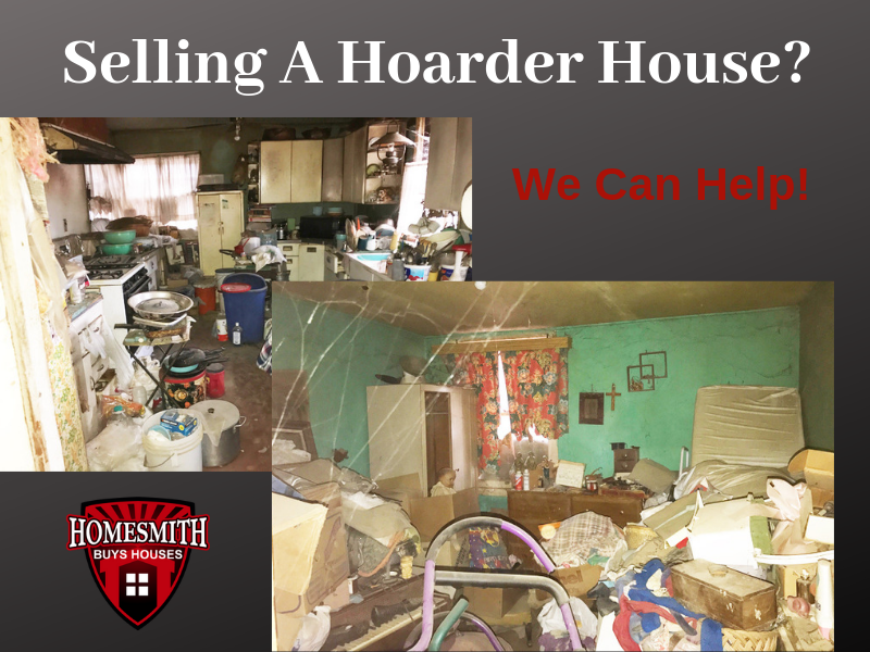 Selling A Hoarder House Southern California | We Buy Hoarder Houses Southern California | Sell Hoarder House Cash Southern California | Homesmith Group Buys Hoarder Houses | 1-855-HOMESMITH