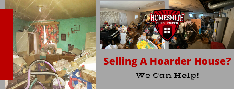 Selling A Hoarder Home? | Need to sell a hoarder home? | Homesmith Group Buys Hoarder Houses | We Buy Hoarder Houses Southern California | We Buy Hoarder Houses Fast | Sell My Hoarder House Fast | Cash Home Buyers | 1-855-HOMESMITH