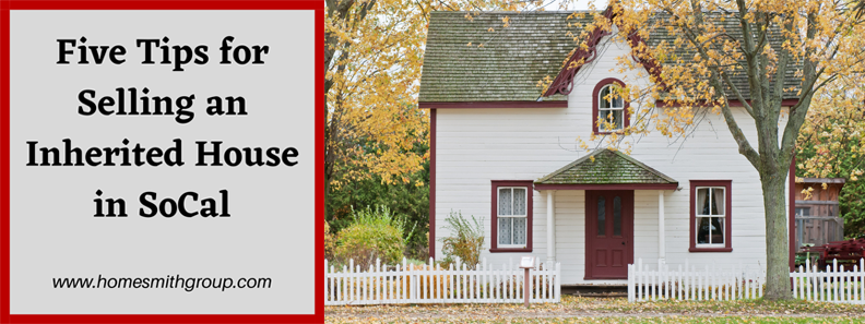 Five-Tips-For-Selling-an-Inherited-House-In-SoCal