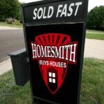 Sold Fast Yard Sign - Homesmith Group Buys Houses