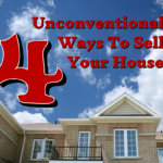 4 Unconventional Ways To Sell Your House   HomesmithGroup.com   1-855-HOMESMITH