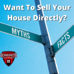 Myths about Selling House Directly   Homesmith Group Buys Houses Directly   855-HOMESMITH