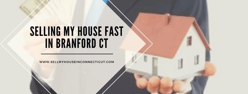 Cash For Houses In Branford CT