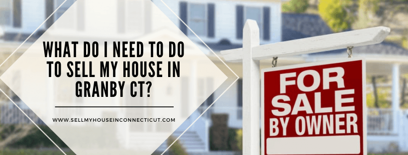 Sell my house fast in Granby Connecticut