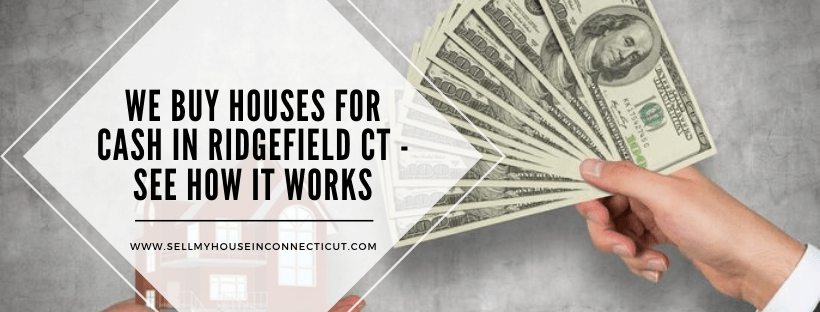 Sell your Ridgefield CT home fast for cash