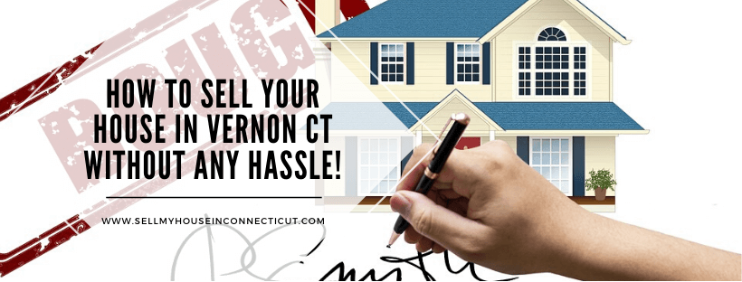 Sell My House Fast In Vernon Connecticut