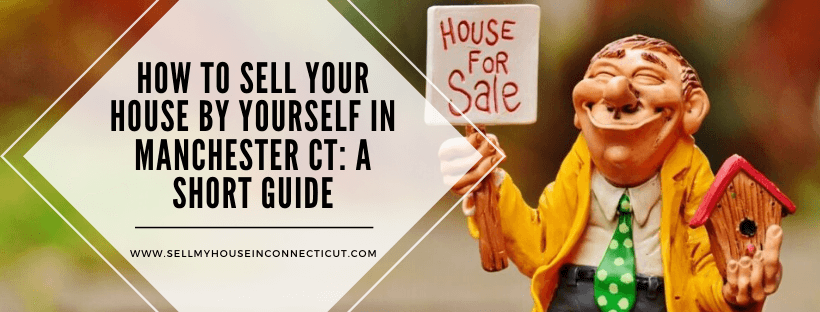 Cash For Houses In Manchester Connecticut