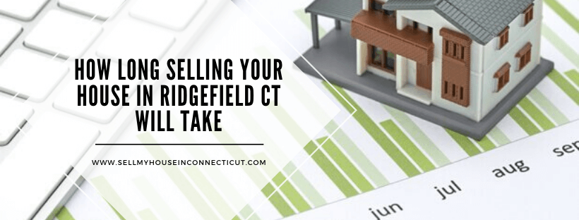 Sell your house fast in Ridgefield CT