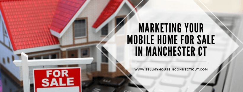 Sell your house fast in Manchester CT