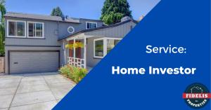 Service: Home Investor