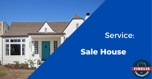 Service: Sell House