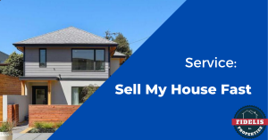 Service: Sell My House Fast