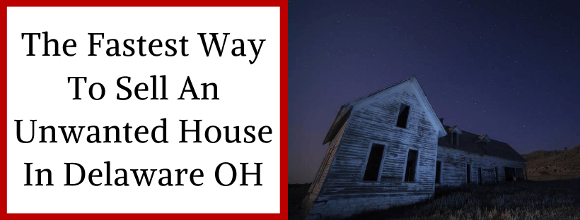 Sell My House In Delaware OH