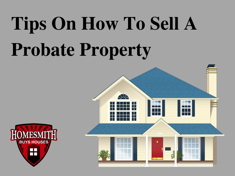 We Buy Probate Properties FAST! Contact us today!