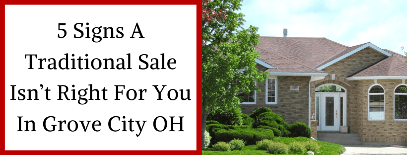 Sell My House In Grove City OH