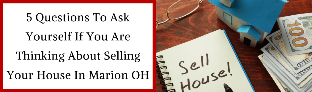 Sell My House In Marion OH