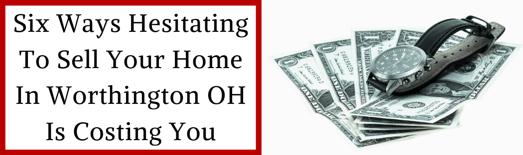 Sell My House In Worthington OH