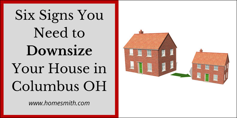 Six-Signs-You-Need-to-Downsize-Your-House-in-Columbus-OH
