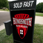 Sold Fast Yard Sign - Homesmith Buys Houses