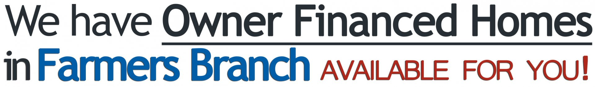 Owner Financed Homes in Farmers Branch - Owner Finance Dallas
