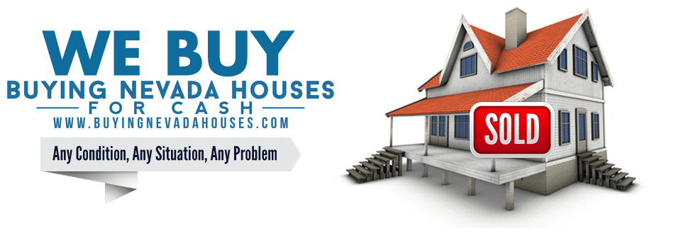 Advantages Of Selling Your Home To A Cash Buyer | Buying Nevada