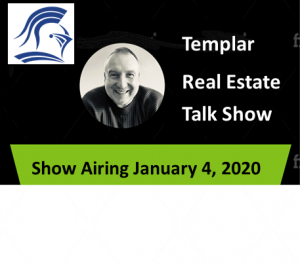 Templar Real Estate Enterprises Radio  Show for January 4.