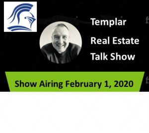 Templar Real Estate Enterprises Radio  Show for February 1.