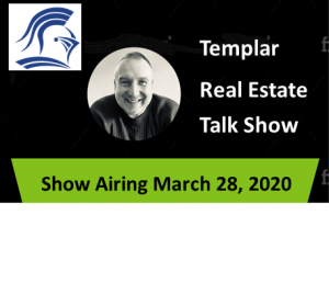 Templar Real Estate Enterprises Radio  Show for March 28.