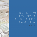 Benefits of Accepting a Cash Offer