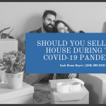 Cash House Buyer - Sell During COVID-19