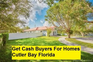 Get Cash Buyers For Homes Cutler Bay Florida