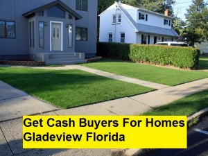 Get Cash Buyers For Homes Gladeview Florida