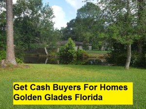 Get Cash Buyers For Homes Golden Glades Florida