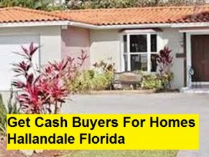 Get Cash Buyers For Homes Hallandale Florida
